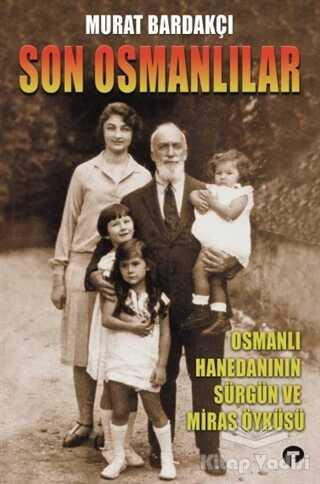 Turkuvaz Kitap - Son Osmanlılar