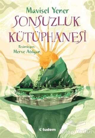 Tudem Yayınları - Sonsuzluk Kütüphanesi