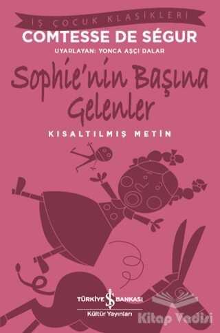 İş Bankası Kültür Yayınları - Sophie'nin Başına Gelenler (Kısaltılmış Metin)