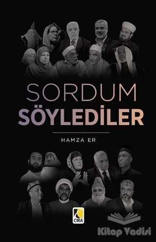 Çıra Yayınları - Sordum Söylediler