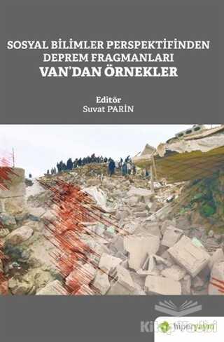 Hiperlink Yayınları - Sosyal Bilimler Perspektifinden Deprem Fragmanları Van'dan Örnekler