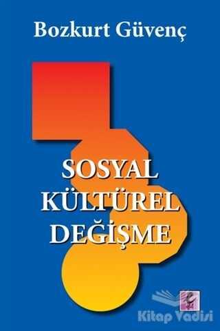 Efil Yayınevi - Sosyal Kültürel Değişme