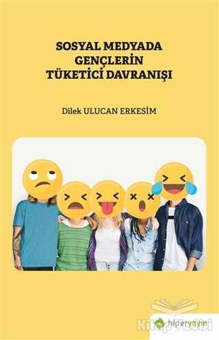 Hiperlink Yayınları - Sosyal Medyada Gençlerin Tüketici Davranışı