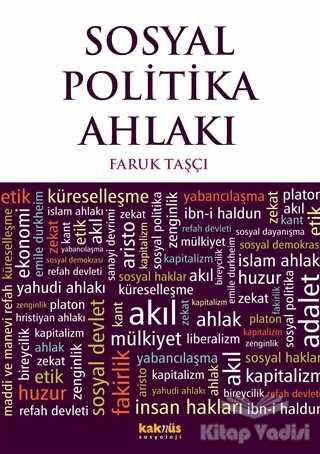 Kaknüs Yayınları - Ders Kitapları - Sosyal Politika Ahlakı