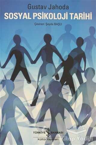 İş Bankası Kültür Yayınları - Sosyal Psikoloji Tarihi