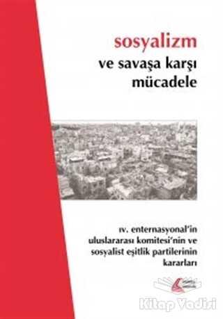 Mehring Yayıncılık - Sosyalizm ve Savaşa Karşı Mücadele