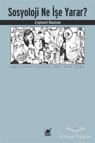 Ayrıntı Yayınları - Sosyoloji Ne İşe Yarar?
