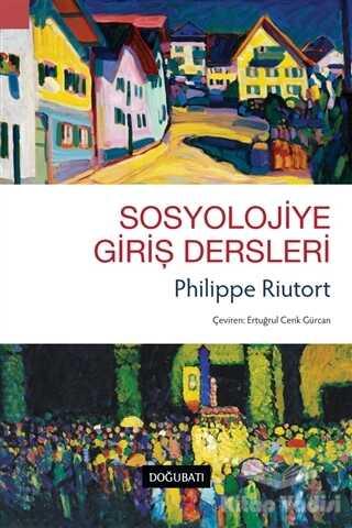 Doğu Batı Yayınları - Sosyolojiye Giriş Dersleri