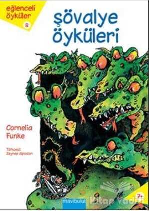 Mavibulut Yayınları - Şövalye Öyküleri
