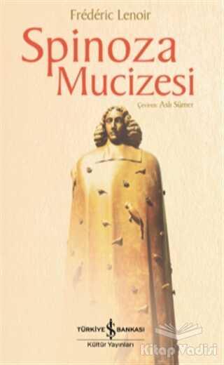 İş Bankası Kültür Yayınları - Spinoza Mucizesi