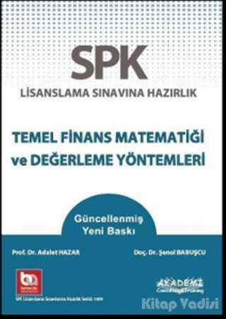 Akademi Consulting Training - SPK Lisanslama Sınavına Hazırlık Temel Finans Matematiği ve Değerleme Yöntemleri