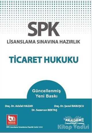 Akademi Consulting Training - SPK Lisanslama Sınavına Hazırlık Ticaret Hukuku