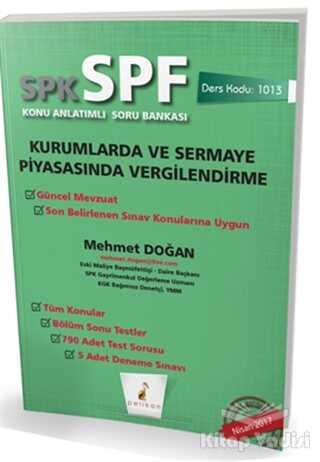 Pelikan Tıp Teknik Yayıncılık - SPK - SPF Kurumlarda ve Sermaye Piyasasında Vergilendirme Konu Anlatımlı Soru Bankası