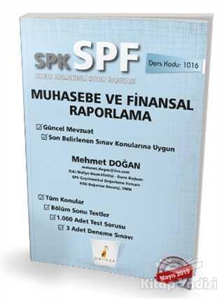 Pelikan Tıp Teknik Yayıncılık - SPK - SPF Muhasebe ve Finansal Raporlama Konu Anlatımlı Soru Bankası
