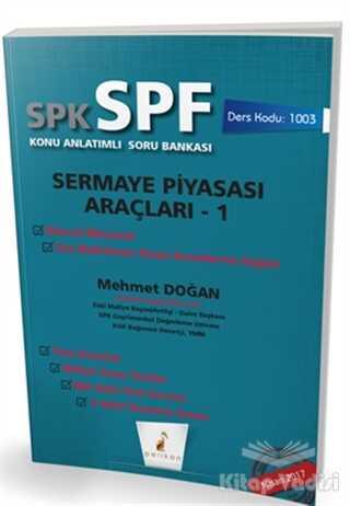 Pelikan Tıp Teknik Yayıncılık - SPK - SPF Sermaye Piyasası Araçları 1 Konu Anlatımlı Soru Bankası