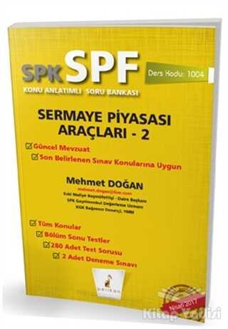 Pelikan Tıp Teknik Yayıncılık - SPK - SPF Sermaye Piyasası Araçları 2 Konu Anlatımlı Soru Bankası