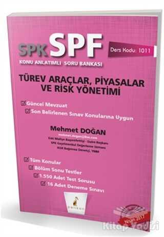 Pelikan Tıp Teknik Yayıncılık - SPK - SPF Türev Araçlar, Piyasalar ve Risk Yönetimi Konu Anlatımlı Soru Bankası