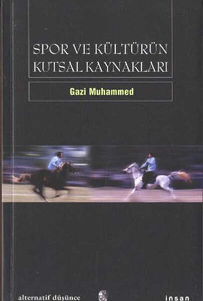 İnsan Yayınları - Spor ve Kültürün Kutsal Kaynakları