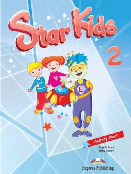Express Publishing - Star Kids: Activity Book (Latin America) Level 2