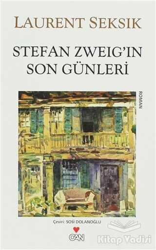 Can Yayınları - Stefan Zweig'in Son Günleri