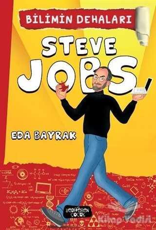 Yediveren Çocuk - Steve Jobs - Bilimin Dehaları