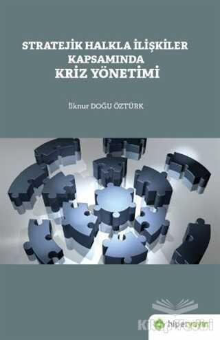 Hiperlink Yayınları - Stratejik Halkla İlişkiler Kapsamında Kriz Yönetimi