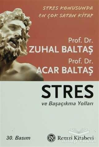 Remzi Kitabevi - Stres ve Başaçıkma Yolları