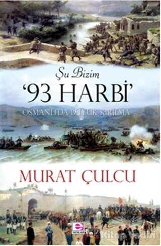 E Yayınları - Şu Bizim 93 Harbi