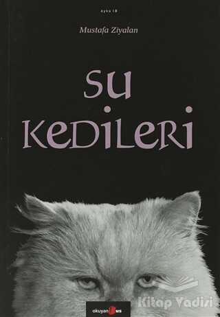 Okuyan Us Yayınları - Su Kedileri