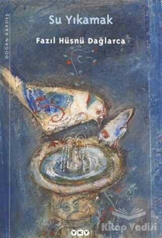 Yapı Kredi Yayınları - Su Yıkamak
