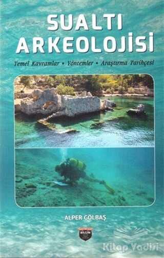 Bilgin Kültür Sanat Yayınları - Sualtı Arkeolojisi