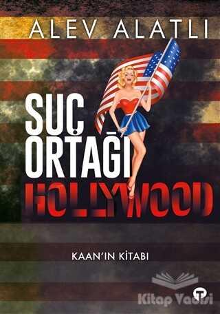 Turkuvaz Kitap - Suç Ortağı Hollywood