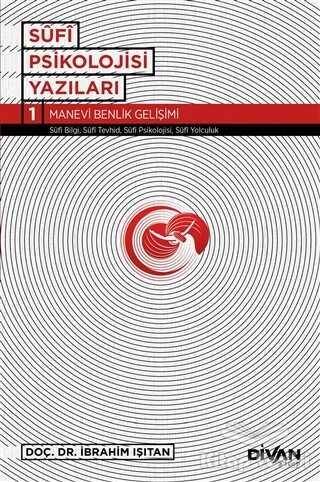 Divan Kitap - Sufi Psikolojisi Yazıları 1
