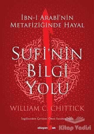 Okuyan Us Yayınları - Sufi'nin Bilgi Yolu
