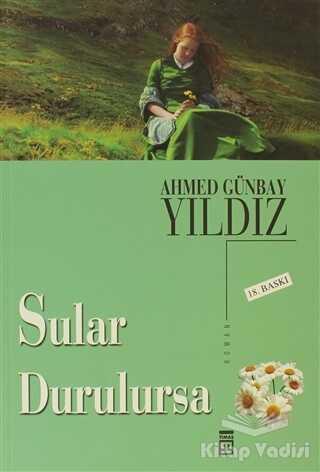 Timaş Yayınları - Sular Durulursa