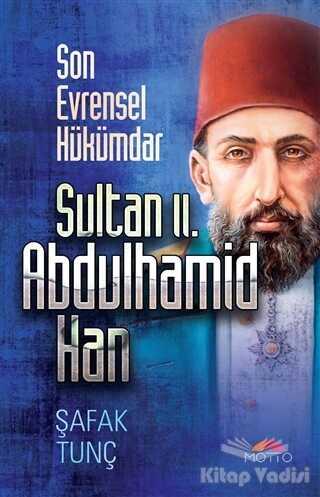 Motto Yayınları - Sultan 2. Abdulhamid Han
