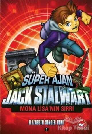 Beyaz Balina Yayınları - Süper Ajan Jack Stalwart 3. Kitap: Mona Lisa'nın Sırrı
