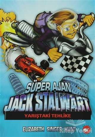 Beyaz Balina Yayınları - Süper Ajan Jack Stalwart 8 - Yarıştaki Tehlike