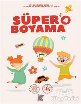 Pay Yayınları - Süper Boyama 4