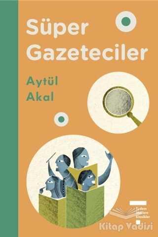 Tudem Yayınları - Süper Gazeteciler