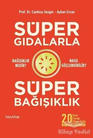 Hayykitap - Süper Gıdalarla Süper Bağışıklık