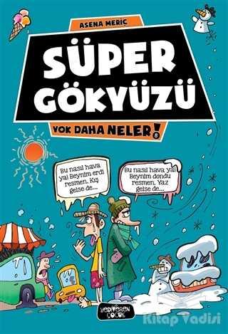 Yediveren Çocuk - Süper Gökyüzü