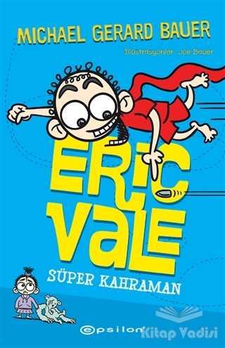 Epsilon Yayınevi - Süper Kahraman - Eric Vale