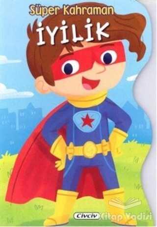 Civciv - Süper Kahraman İyilik