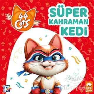 Eksik Parça Yayınları - Süper Kahraman Kedi - 44 Cats