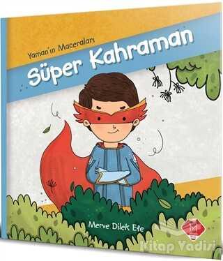 Mikado Yayınları - Süper Kahraman - Yaman'ın Maceraları