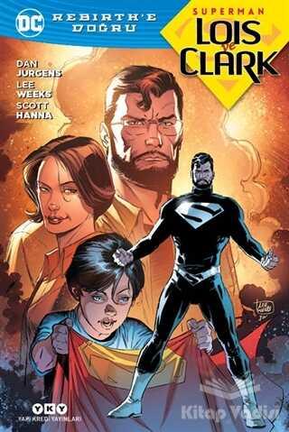 Yapı Kredi Yayınları - Superman Lois ve Clark - Rebirth'e Doğru