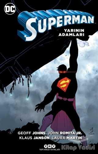 Yapı Kredi Yayınları - Superman - Yarının Adamları