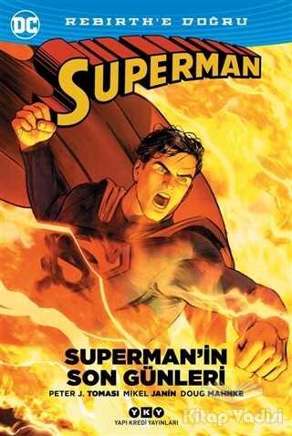 Yapı Kredi Yayınları - Superman'in Son Günleri