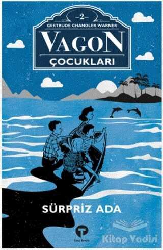 Turkuvaz Kitap - Sürpriz Ada - Vagon Çocukları 2